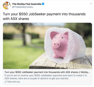 """Motley Fool Deletes Suggestion You Try To """"Turn Your $550 Job-Seeker Payment Into Thousands With ASX Shares"""""""